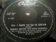"""BOBBIE GENTRY & GLEN CAMPBELL * ALL I HAVE TO DO IS DREAM * 7"""" SINGLE 1969"""