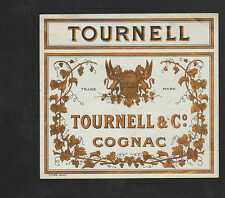 """COGNAC (16) ETIQUETTE chromo ancienne de COGNAC """"TOURNELL & Cie"""""""