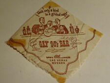 vintage HOTEL LAST FRONTIER Las Vegas,NV CASINO NAPKIN Gay 90's Bar