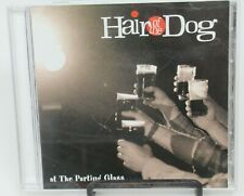 HAIR OF THE DOG: AT THE PARTING GLASS MUSIC CD, 15 GREAT TRACKS, OCTOBER EVE REC
