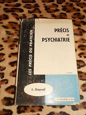Précis de psychiatrie - L. Gayral - Baillière, 1967