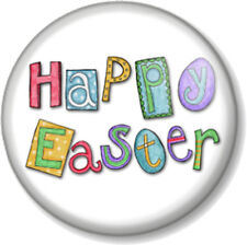 """HAPPY EASTER 25mm 1"""" Pin Button Badge Eggs Sunday Bank Holiday Bunny Kids Fun"""