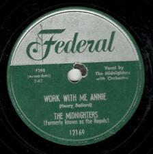 MIDNIGHTERS (HANK BALLARD) - FEDERAL 78RPM #12169–WORK WITH ME ANNIE/UNTIL I DIE