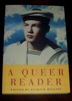 ' A QUEER READER ' Edited by : Patrick HIGGINS : 1st.ed.1993 : pbk: GAY INTEREST