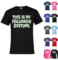 My Halloween Costume glow in the dark Graphic tee Funny T-shirt Adult Party A76