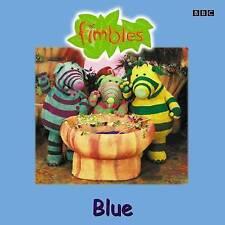 """Fimbles"": Blue (Fimbles: Storybook), Anon, Good Book"