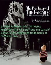 Far Side Ser.: The Prehistory of the Far Side : A 10th Anniversary Exhibit by Gary Larson (1989, Trade Paperback)
