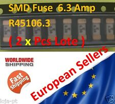 2x Unit - 6.3 Amp SMD Fuse R45106.3 Fast-Acting Fuse 1808 Marking 6.3A Fast Ship