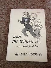 LESLIE POIDEVIN, AND, THE WINNER IS .... - A CONTEST FOR RICHES
