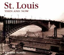St. Louis Then and Now (Then & Now)-ExLibrary
