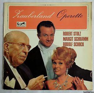 """ZAUBERLAND OPERETTE Robert Stolz Margit Schramm Rudolf Schock 12"""" LP vinyl disc"""