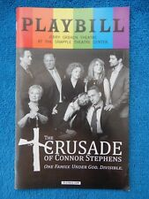 The Crusade Of Connor Stephens - Jerry Orbach Playbill w/Ticket - July 3rd, 2017