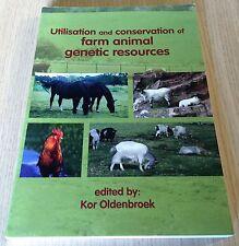 Kor Oldenbroek - UTILISATION AND CONSERVATION OF FARM ANIMAL GENETIC RESOURCES
