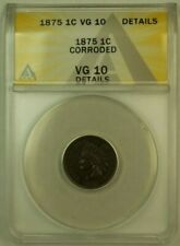 1875 Indian Head Cent Penny 1c ANACS VG-10 Details Corroded