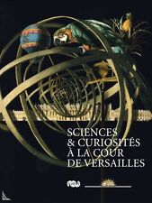 Science & curios at the Court of Versailles 18th century
