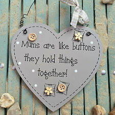 SHABBY Wooden Chic Heart Sign/Plaque - Mums are like buttons... Mother,mum