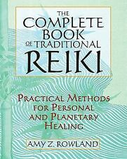 The Complete Book of Traditional Reiki: Practical Methods for Personal-ExLibrary