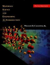 Materials Science and Engineering : An Introduction by William D. Callister