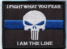 I Fight What You Fear - Punisher Thin Blue Line Patch / Police / Law Enforcement
