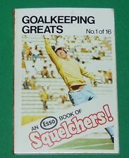 1970 FOOTBALL ESSO BOOK OF SQUELCHERS ! N°1 GOALKEEPING GREATS
