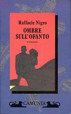 Raffaele Nigro = OMBRE SULL'OFANTO