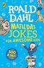 Matilda's Jokes For Awesome Kids | Roald Dahl