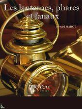 Les lanternes, phares et fanaux - Lanterns, French book