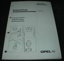 Werkstatthandbuch Opel Frontera A Diebstahl Warnanlage Prüfanleitung ab 06/1995!