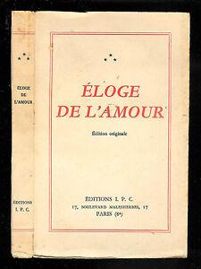 """Anonyme : Eloge de l'amour """" Edition originale 1946 """" Editions L. P. C."""
