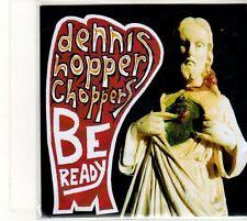 (EU238) Dennis Hopper Choppers, Be Ready - DJ CD