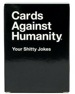 LIMITED EDITION Cards Against Humanity YOUR SHITTY JOKES 5th Expansion Pack