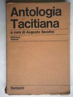 Antologia TacitianaSerafini Sansoniscuola liceo classico letteratura latino 31