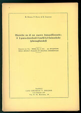 AA. VV. RICERCHE TRANQUILLIZZANTE IL 2PARA-CLOROFENIL-3 METIL BUTANDIOLO 1957