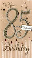 Happy 85th Birthday Greeting Card Hand-Finished Champagne Range Cards