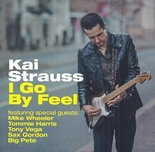 KAI STRAUSS - I GO BY FEEL NEW CD