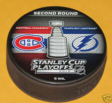 MONTREAL CANADIENS vs TAMPA BAY LIGHTNING 2015 Playoffs NHL DUELING LOGO PUCK