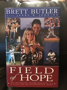 **Signed** Field of Hope by Brett Butler with Jerry B Jenkins (HC)- Good