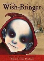 Geraldine McCaughrean, The Wish-Bringer (Monacello), Very Good Book