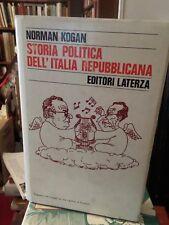 Norman Kogan Storia politica dell'Italia repubblicana Laterza 1982 Rilegata