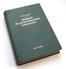 Gerbung, Handbuch für gerbereichemische Laboratorien, Georg Grasser, Wien 1929