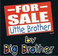 FOR SALE LITTLE BROTHER BY BIG BROTHER Youth toddler t-shirt  6 Months To 18-20