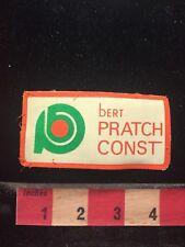 Vtg BERT PRATCH CONSTRUCTION Advertising / Company Patch 709