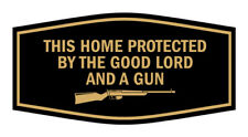 Fancy This Home Protected By The Good Lord And A Gun Black Gold Small 3x6