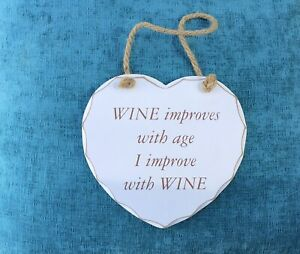 Wine Improves With Age I Improve With Wine - Home Decor Sign / Plaque