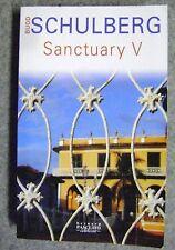 Livre Schulberg Sanctuary V roman /T14