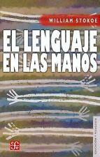 El lenguaje en las manos. Por qué las señas precedieron al habla (Educacion y