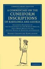 Commentary on the Cuneiform Inscriptions of Babylonia and Assyria : Including...