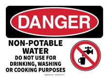 OSHA DANGER SAFETY SIGN NON-POTABLE WATER DO NOT USE FOR DRINKING, WASHING