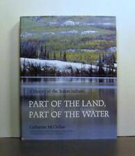 A History of the Yukon Indians, Prehistory to Modern