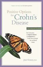 Positive Options for Crohn's Disease : Self-Help and Treatment by Joan Gomez...